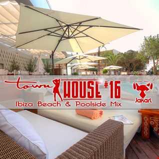 townHOUSE 16 (Ibiza Beach Bar & Poolside House Mix) #HouseMusic #DeepHouse #VocalHouse [Sep 2015]
