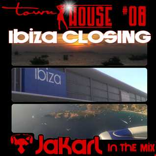 townHOUSE 08 - Mixed By Jakarl - Ibiza Closing