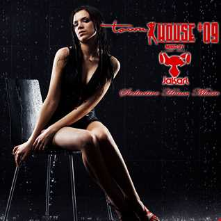 townHOUSE 09 Mixed by DJ Jakarl - Seductive House Mix (Vocal / Deep / Chicago / Funky / Soulful)