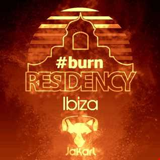 Burn Residency 2016 ~Deep Vocal Seductive Ibiza Opening