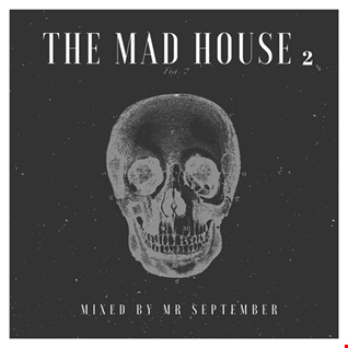 MAD HOUSE SESSION 2