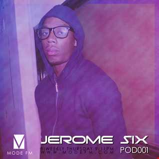 Jerome Six - POD001 - ModeFM.