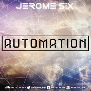Jerome Six  - Automation : Eastern Edition