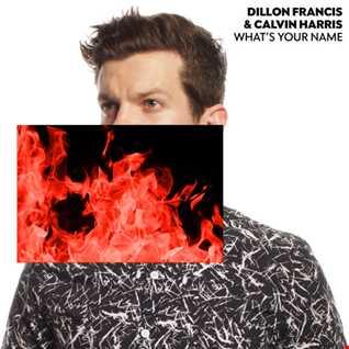 Dillon Francis & Calvin Harris -  What's your name (Fernando Torres Bootleg)