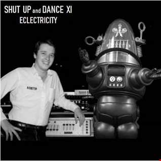 SHUT UP and DANCE XI - ECLECTRICITY