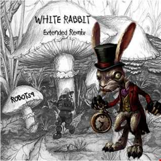 White Rabbit (ROBOT59 Extended Remix)