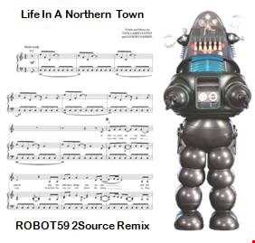 Life In A Northern Town (ROBOT59 2Source Remix)