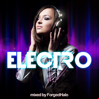 Electro (mixed by ForgedHalo)