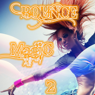 Bounce Magic 2 (Mixed by ForgedHalo) - free download