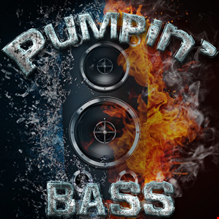 Pumpin' Bass (Mixed by ForgedHalo)