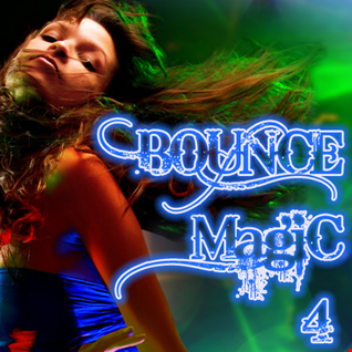 Bounce Magic 4 (mixed by ForgedHalo)