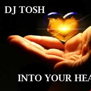 dj tosh - into your heart