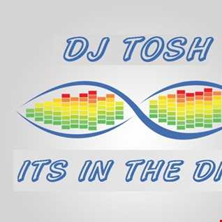 dj tosh its in the dna