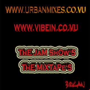 ThE JaM ShOw ( 12.2016 ) - HiPHoP R&B MiX TapE