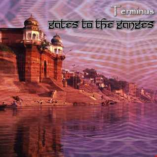 Dj Terminus - Gates To The Ganges