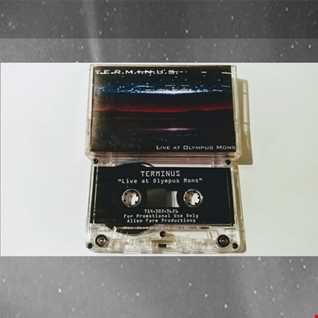 Terminus - Live at Olympus Mons   1996 Sides A & B Mixtape