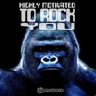 Highly Motivated To Rock You (Album Preview)