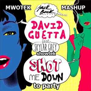 David Guetta feat. Skylar Grey vs. Showtek   Shot Me Down to Party (Mwotek Mashup)