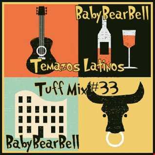 Temazos Latinos Tuff Mix #33