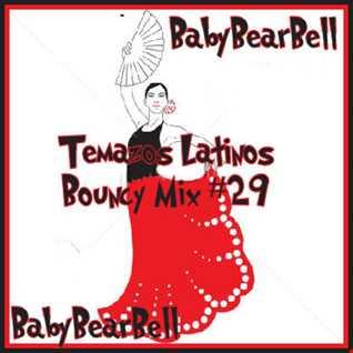 Temazos Latinos Bouncy Mix #29