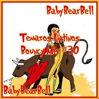 Temazos Latinos Bouncy Mix #30