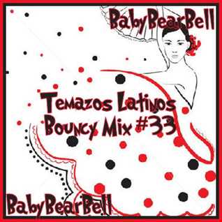 Temazos Latinos Bouncy Mix #33
