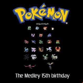 Medley Pokémon 15th