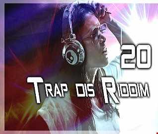 Trap dis Riddim 20