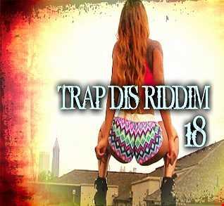 Trap dis Riddim 18