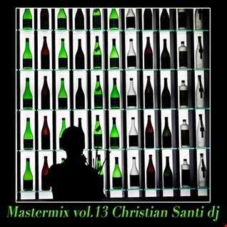 Mastermix Vol.13 Christian Santi dj