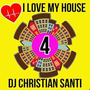 I LOVE MY HOUSE 4
