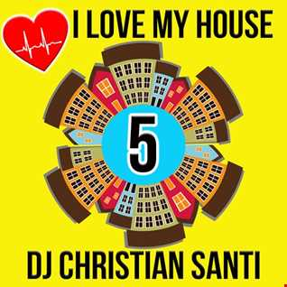 I LOVE MY HOUSE 5