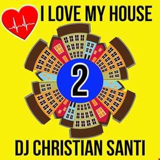 I LOVE MY HOUSE 2