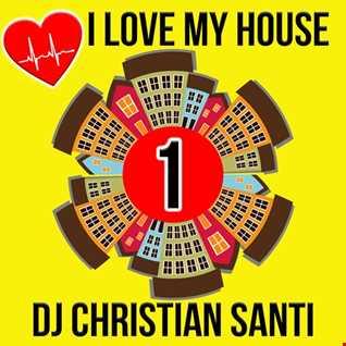 I LOVE MY HOUSE 1