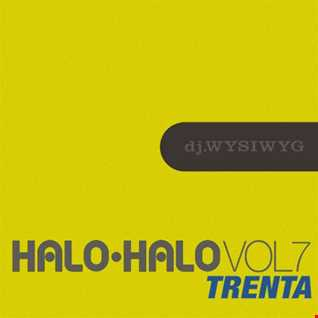 Halo Halo Vol.7: Trenta (New Wave)
