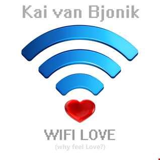 Kai van Bjonik - WIFI LOVE (CLUB MIX)