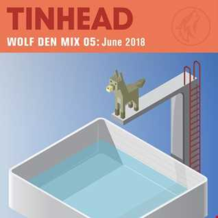 Wolf Den Mix 05 - June 2018