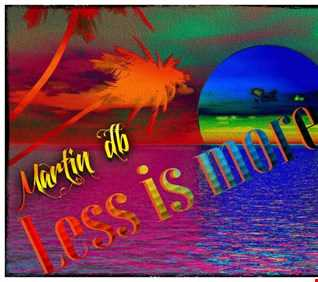 Martin db - Less is more