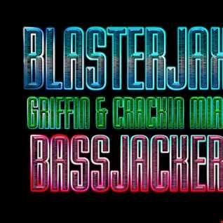 BlasterJaxx Vs BassJackers - Griffin & Crackin Miami (SzM BootieMash)