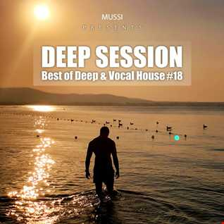 Best of Deep & Vocal House   Deep Session 18