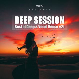Mussi - Best of Deep & Vocal House - Deep Session #21