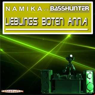 Lieblings Boten Anna - Basshunter vs. Namika