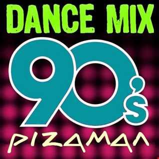 pizaman 2018 Dance Mix 90s