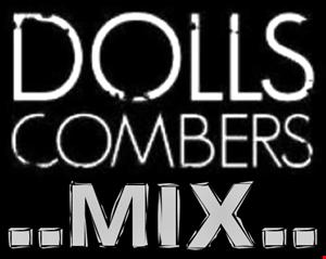 pizaman 2013 dolls combers mix