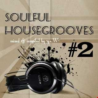 Soulful Housegrooves #2