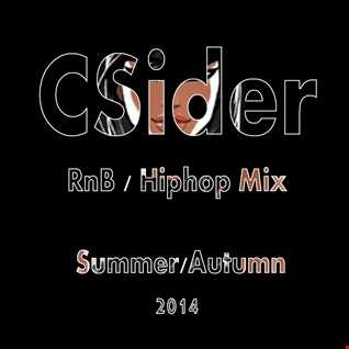 CSider - RnB Mix Summer/Autumn 2014