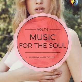 Music for the Soul Vol. 116 / 97.0 Superradio Ohrid FM - Mixed by Nasty deluxe