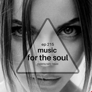 Music for the Soul - Ep 215   97.0 Superradio Ohrid FM - Mixed by Nasty Deluxe
