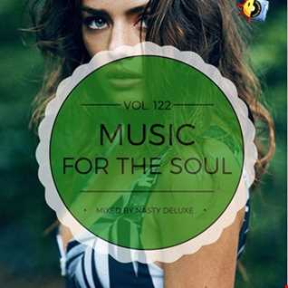 Music for the Soul Vol. 122 / 97.0 Superradio Ohrid FM - Mixed by Nasty deluxe