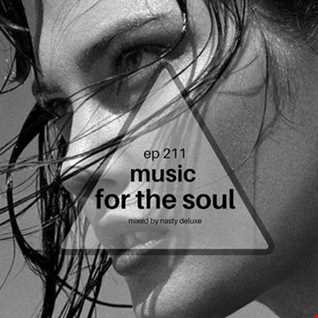 Music for the Soul - Ep 211 / 97.0 Superradio Ohrid FM - Mixed by Nasty Deluxe